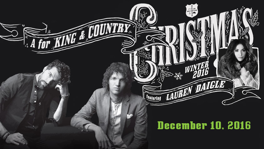 A for King & Country Christmas featuring Lauren Daigle