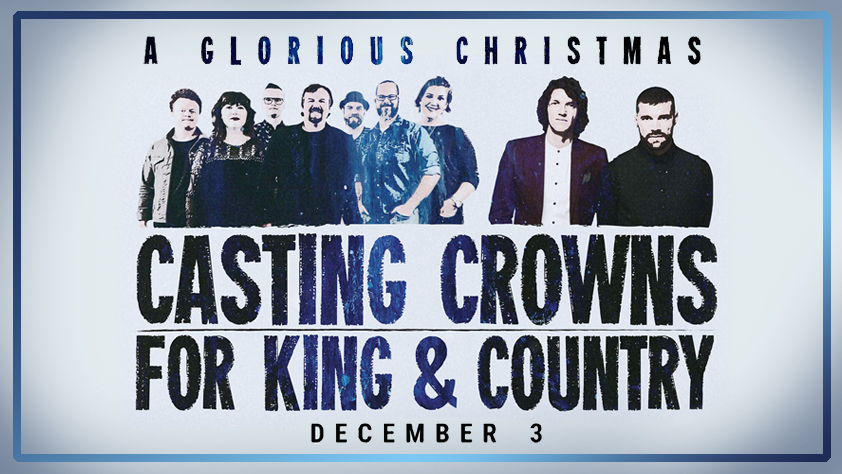 For King And Country Christmas.A Glorious Christmas Featuring Casting Crowns And For King
