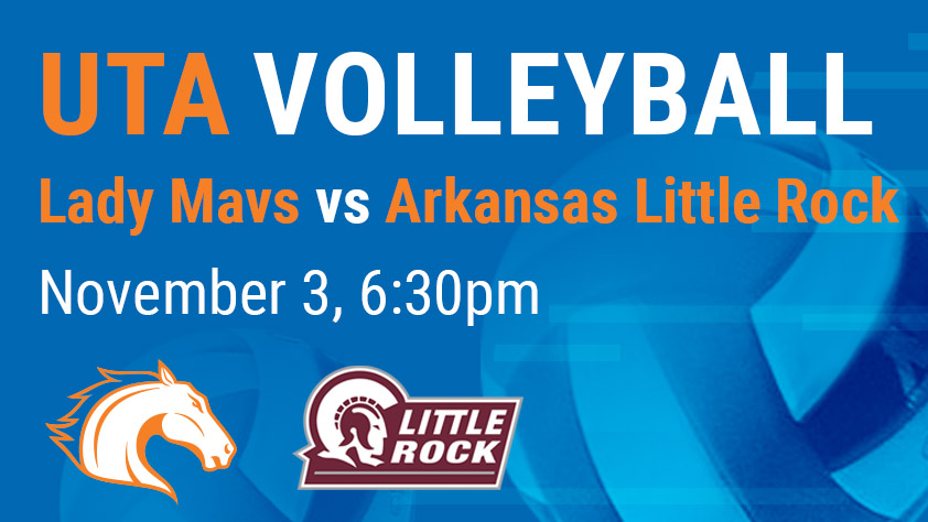 UTA Volleyball vs Arkansas Little Rock - Sponsored by Texas Health Resources