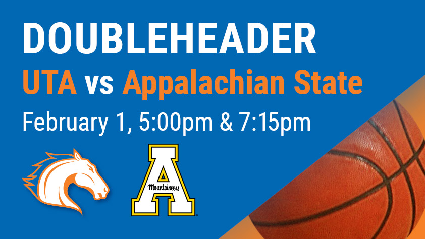 UTA Doubleheader - Women's and Men's Basketball vs Appalachian State