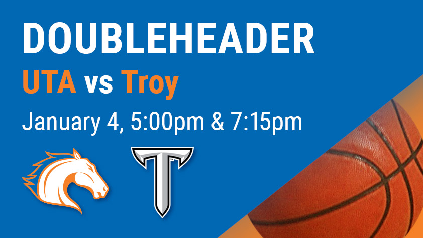 UTA Doubleheader - Women's and Men's Basketball vs Troy