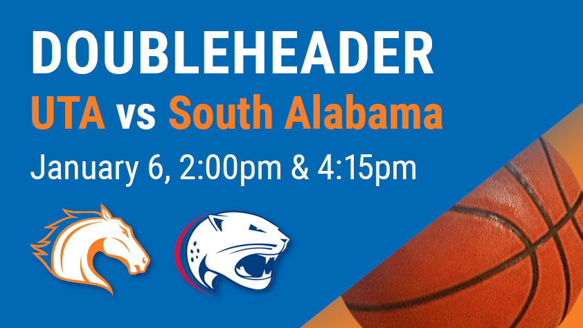 UTA Doubleheader - Women's and Men's Basketball vs South Alabama