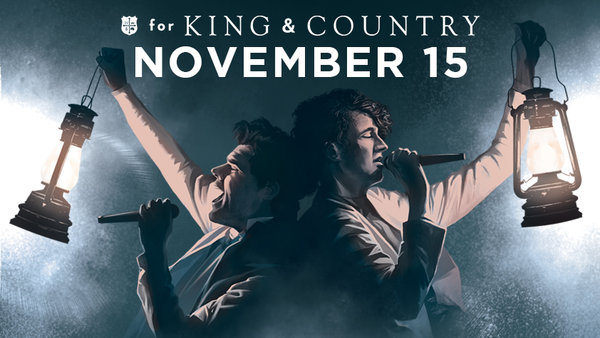 for KING & COUNTRY: burn the ships World Tour - SOLD OUT